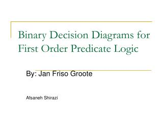 Binary Decision Diagrams for First Order Predicate Logic