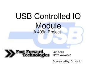 USB Controlled IO Module