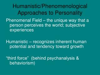 Humanistic/Phenomenological Approaches to Personality