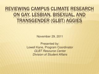 Reviewing Campus climate research on gay, lesbian, bisexual, and transgender GLBt aggies