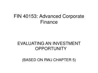 FIN 40153: Advanced Corporate Finance
