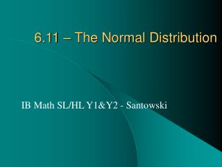 6.11   The Normal Distribution