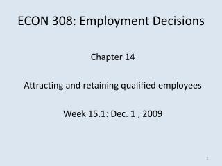 ECON 308: Employment Decisions