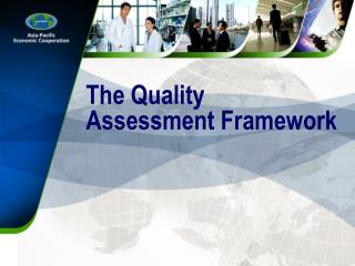 The Quality Assessment Framework