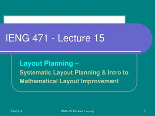 IENG 471 - Lecture 15