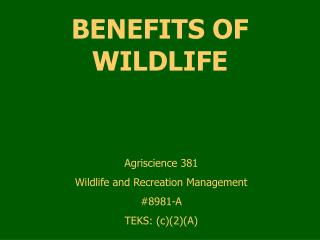 BENEFITS OF WILDLIFE