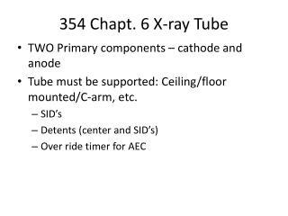 354  Chapt .  6  X-ray Tube