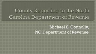 County Reporting to the North Carolina Department of Revenue