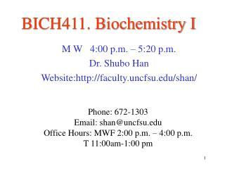 BICH411. Biochemistry I