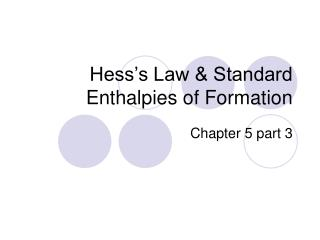 Hess's Law & Standard Enthalpies of Formation