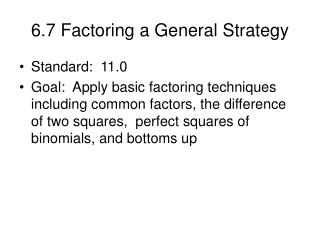 6.7 Factoring a General Strategy