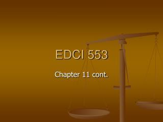 EDCI 553