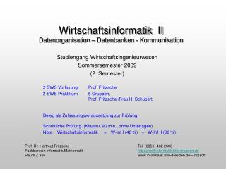 Wirtschaftsinformatik  II Datenorganisation   Datenbanken - Kommunikation