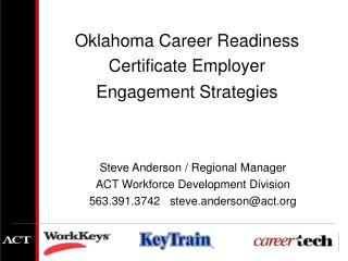 Steve Anderson / Regional Manager ACT Workforce Development Division