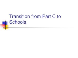Transition from Part C to Schools