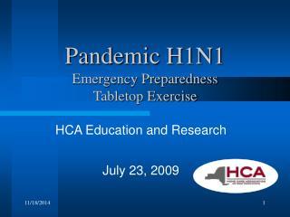 Pandemic H1N1 Emergency Preparedness  Tabletop Exercise