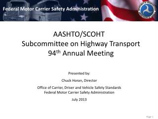 AASHTO/SCOHT Subcommittee on Highway Transport 94 th  Annual Meeting