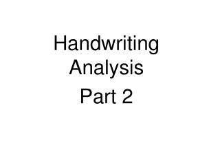 Handwriting Analysis Part 2