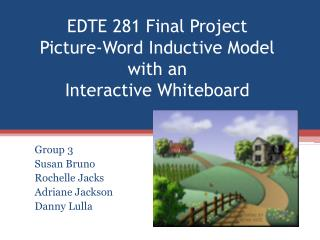 EDTE 281 Final Project Picture-Word Inductive Model with an Interactive Whiteboard