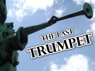 The Last Trumpet