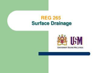 REG 265 Surface Drainage