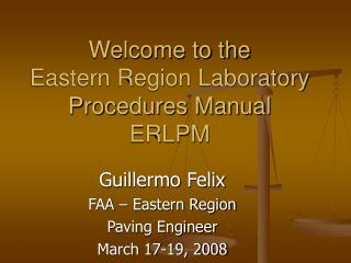 Welcome to the  Eastern Region Laboratory Procedures Manual ERLPM