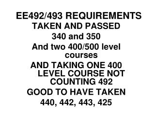 EE492/493 REQUIREMENTS
