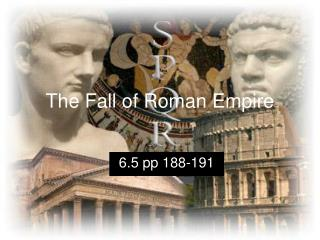The Fall of Roman Empire