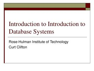 Introduction to Introduction to Database Systems