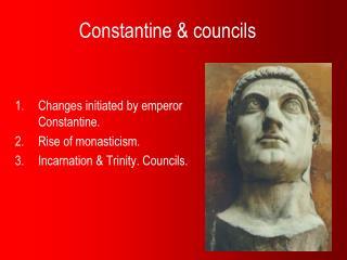 Constantine & councils