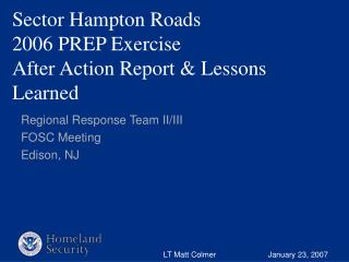Sector Hampton Roads 2006 PREP Exercise After Action Report  Lessons Learned