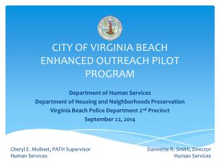 CITY OF VIRGINIA BEACH  ENHANCED OUTREACH PILOT PROGRAM