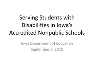 Serving Students with Disabilities in Iowa�s Accredited Nonpublic Schools