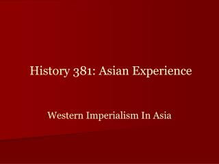 Western Imperialism In Asia