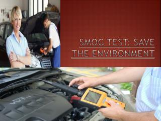 Smog Test Save the Environment