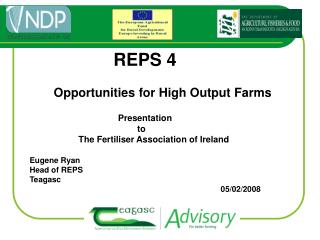 REPS 4        Opportunities for High Output Farms 		          Presentation