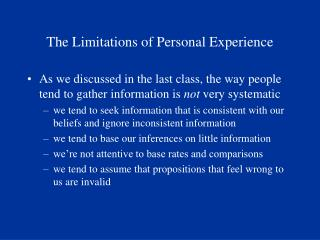 The Limitations of Personal Experience