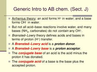 Generic Intro to AB chem. (Sect. J)