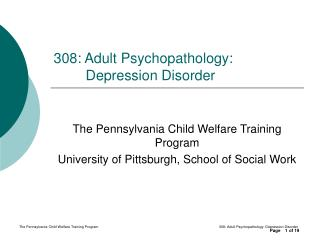 308: Adult Psychopathology: Depression Disorder