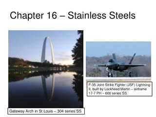 Chapter 16 – Stainless Steels