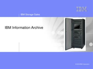 IBM Information Archive
