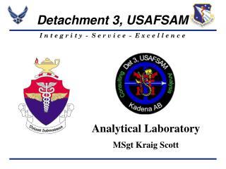 Analytical Laboratory MSgt Kraig Scott