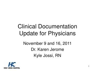 Clinical Documentation Update for Physicians