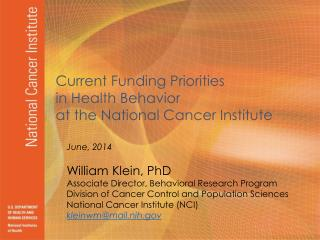 Current Funding Priorities  in Health Behavior  at the National Cancer Institute