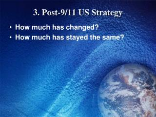 3. Post-9/11 US Strategy