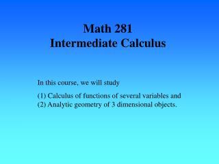 Math 281 Intermediate Calculus