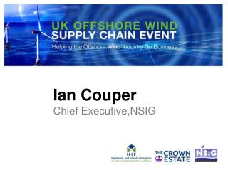 Ian Couper Chief Executive,NSIG