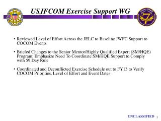 Reviewed Level of Effort Across the JELC to Baseline JWFC Support to COCOM Events