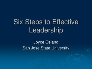 Six Steps to Effective Leadership