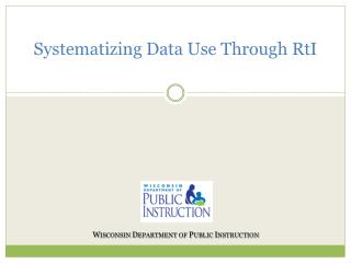 Systematizing Data Use Through RtI